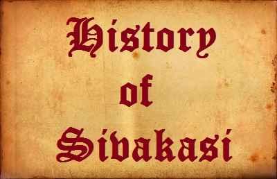 Sivakasi Town History