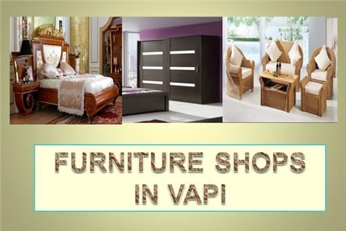 Vapi Furniture Shops