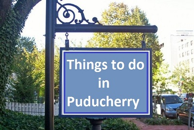 Things to do in Puducherry