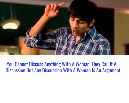 11 Justifications To prove Pyaar ka Punchnama Dialogue 'A Happy Woman Is A Myth' Is Not True!