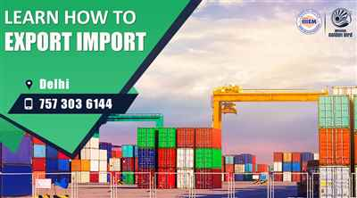 Start and Set up Your Own Import and Export Business Delhi