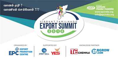 VIBRANT TAMIL NADU EXPORT SUMMIT 2018