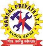 Bansal Private ITI