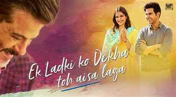 Ek Ladki Ko Dekha Toh Aisa Laga Movie Review