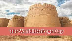 World Heritage Day being observed today