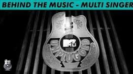 Multi Singer - Royal Stag Barrel Select MTV Unplugged Season 5 - 'Behind The Music'