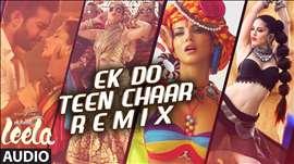 'Ek Do Teen Chaar' Full Song-Remix(Audio) | Sunny Leone | Neha Kakkar, Tony Kakkar | Ek Paheli Leela