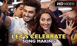 Let's Celebrate Making | Tevar | Arjun Kapoor, Sonakshi Sinha & Imran Khan