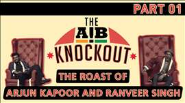 AIB Knockout - The Roast of Arjun Kapoor and Ranveer Singh (Part 1)