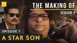 TVF's The Making Of..   S02E01   A Star Son