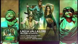 'Lalla Lalla Lori' Full AUDIO Song | Welcome To Karachi | T-Series