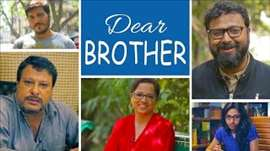 Dear Brother #BeingIndian