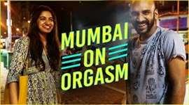 Mumbai On Orgasm
