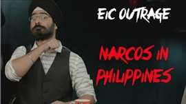 EIC Outrage: Narcos in Philippines