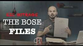 EIC Outrage: The Bose Files