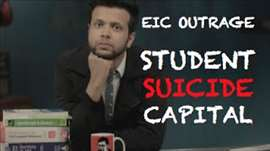 EIC Outrage: Student Suicide Capital