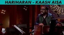 Hariharan - Royal Stag Barrel Select MTV Unplugged Season 5 - 'Kaash Aisa'