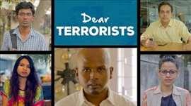 Dear Terrorists #BeingIndian