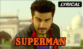 Superman | Full Song with Lyrics | Tevar