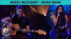 Mikey McCleary - MTV Unplugged Season 4 - 'Dhak Dhak'