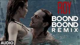 'Boond Boond' Remix by DJ ANGEL | Roy | Ankit Tiwari | T-SERIES