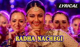 Radha Nachegi | Full Song with Lyrics | Tevar