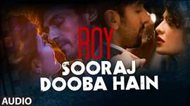 'Sooraj Dooba Hain' FULL AUDIO Song | Roy | Ranbir Kapoor | Arjun Rampal | T-Series