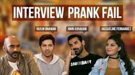 Interview Prank Fail | Ft. John Abraham, Varun Dhawan & Jacqueline Fernandez