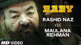 Rashid Naz as Maulana Mohammed Rehman | Baby | Releasing on 23rd January 2015