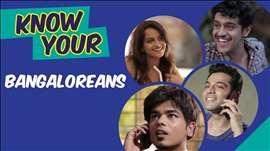 Know Your Bangaloreans