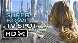 Tomorrowland Official Super Bowl TV Spot (2015) - George Clooney Movie HD