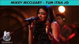 Mikey McCleary - MTV Unplugged Season 4 - 'Tum Itna Jo'