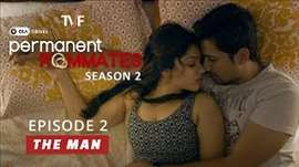 TVF's Permanent Roommates | S02E02 - 'The Man' | E03 now streaming on TVFPLAY (app/website)