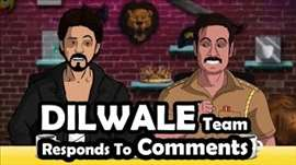 Dilwale Team Responds To Comments || Shudh Desi Endings