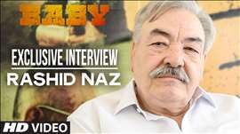 'Rashid Naz' Interview | Baby | Releasing on 23rd January 2014