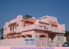 Famous Nursing homes in Dholpur
