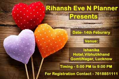 How to celebrate my Valentines Day Event in Lucknow