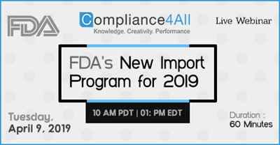 FDA s New Import Program for 2019