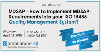 How to Implement MDSAP Requirements into your ISO 13485