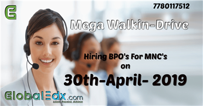 Walk in Drive for Domestic International Voice Semi Voice Process on 30 April 2019
