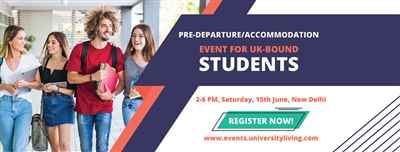 An Exclusive UK Pre Departure Accommodation Event for Students in Delhi NCR