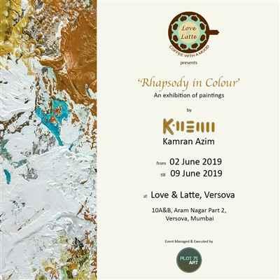 Rhapsody of Colours An Art Exhibition by Kamran Azim