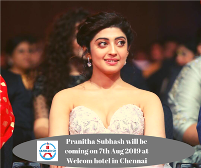 Pranitha Subhash will be coming on 7th Aug 2019 at Welcom hotel