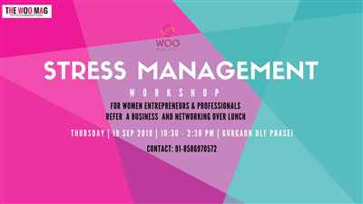 Stress Management for women entrepreneurs and professionals