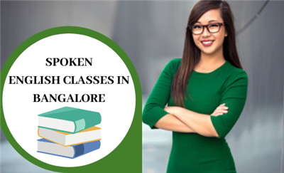 Spoken English Classes in Bangalore