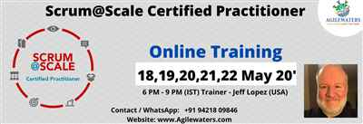 Scrum Scale Certified Practitioner Online Training By Jeff Lopez