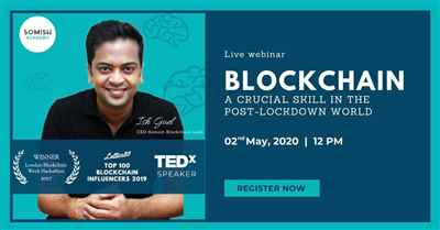 Blockchain A crucial skill in the post lockdown world