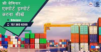Free Seminar on Export Import at Udaipur