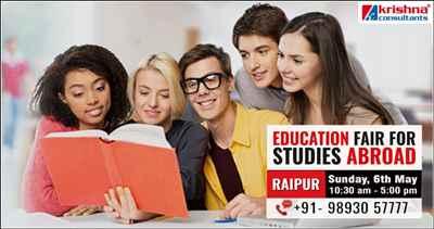 Education Fair for Studies Abroad on 6th May 2018 at Hotel Hyatt Raipur