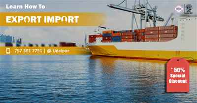 Start and Set up Your Own Import and Export Business At Udaipur